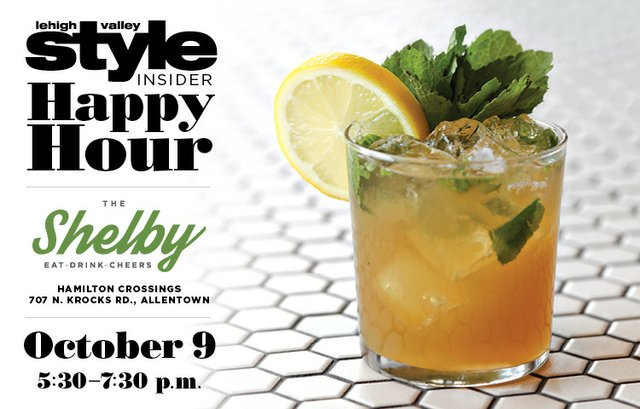 Lehigh Valley Style Insider Happy Hour at The Shelby October 9