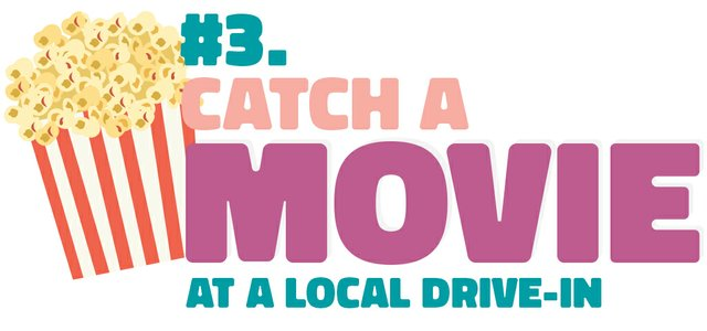 #3. Catch a movie at a local drive-in