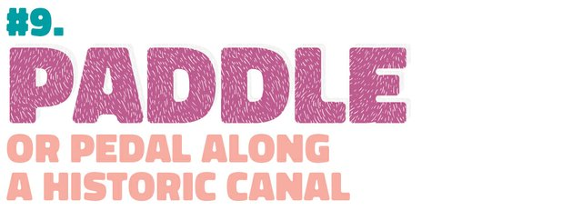 #9. Paddle or pedal along a historic canal